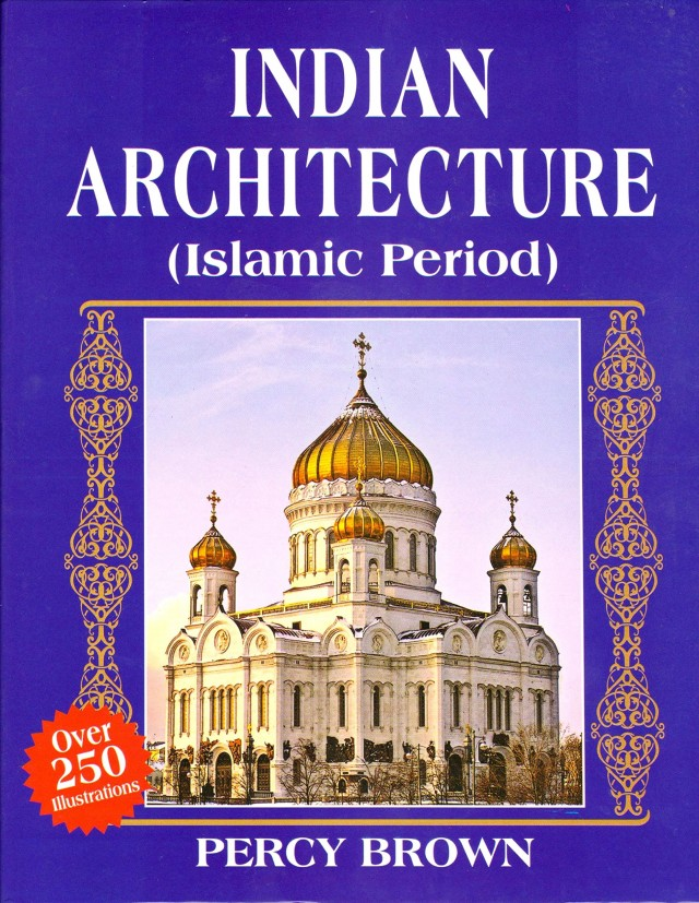 Indian Architecture (Islamic Period)