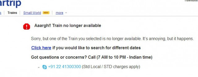 Aaargh!! Train no longer available