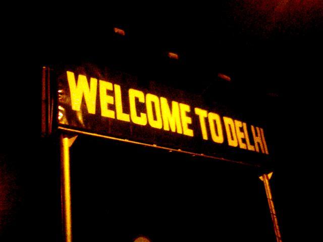 - Добо пожаловать в Дели.