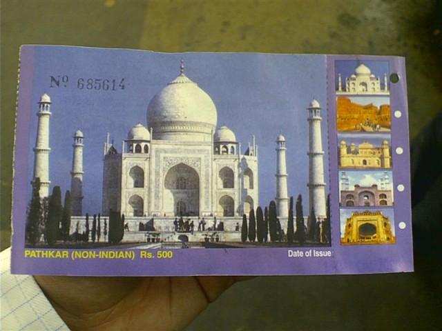 - Старый билет в Тадж Махал...