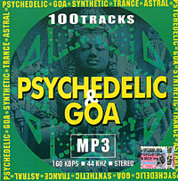 Psychedelic & Goa. 100 Tracks (mp3)