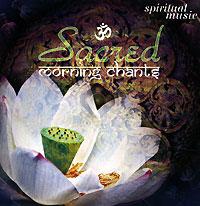 Sacred Morning Chants (Утренние молитвы)