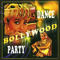 Bollywood Dance Party (Танцевальная музыка Болливуда)