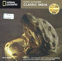 Classic India. Music Explorer (Классическая индийская музыка)