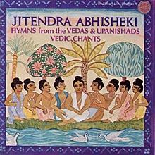 "Обложка диска Jitendra Abhisheki ""Hymns from the Vedas and Upanishads, Vedic Chants"""
